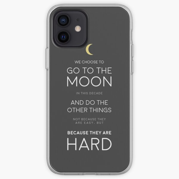 We Choose to Go to The Moon - JFK iPhone Soft Case