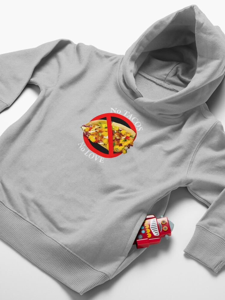 Alternate view of No Love No Tacos Toddler Pullover Hoodie