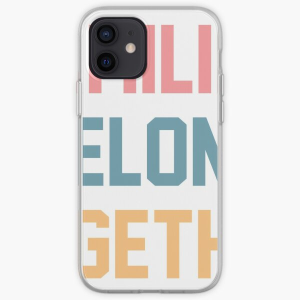 Families Belong Together iPhone Soft Case