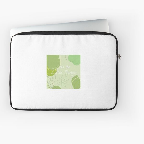 It's The Little Things Laptop Sleeve