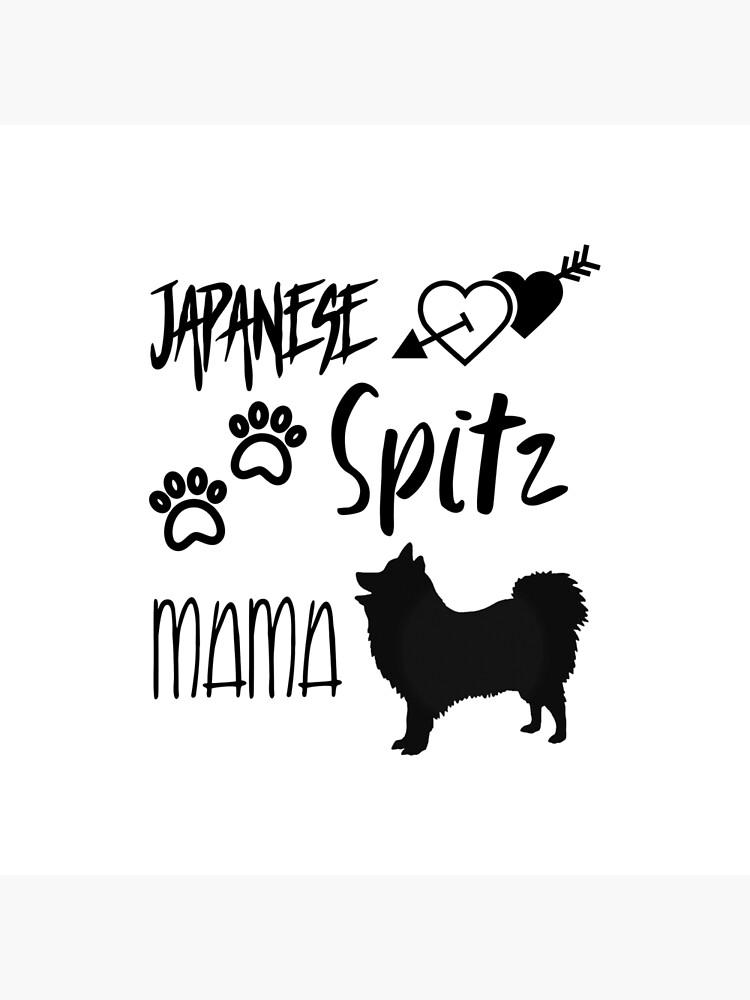 Japanese Spitz Dog Mom by DogLoversStuff