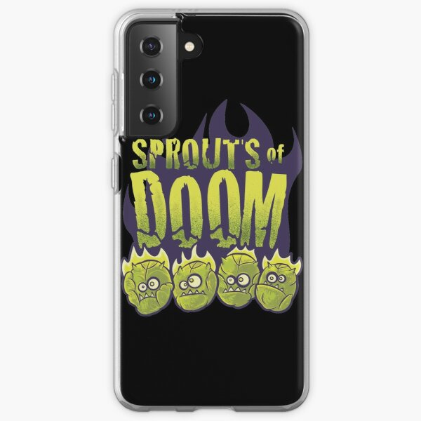 Let Slip The Sprouts of Doom Samsung Galaxy Soft Case