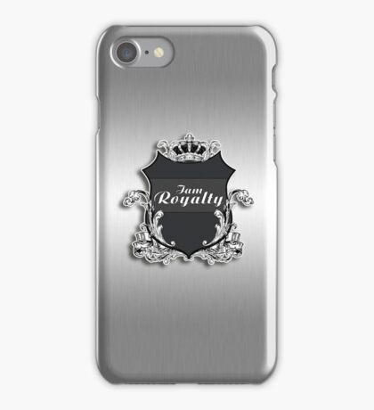 I am Royalty iPhone Case/Skin