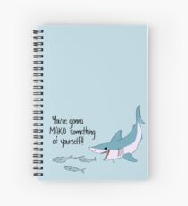 You're gonna MAKO Something of Yourself Spiral Notebook