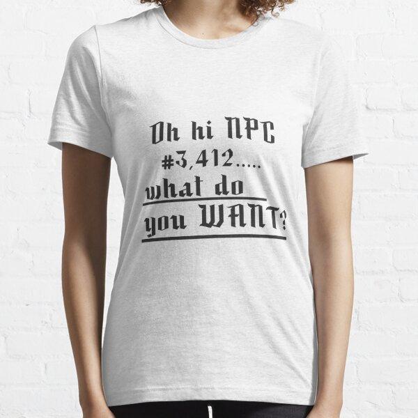 Oh Hi NPC Essential T-Shirt