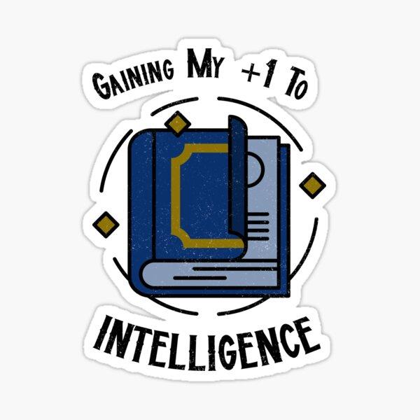 Gaining My +1 Intelligence Sticker