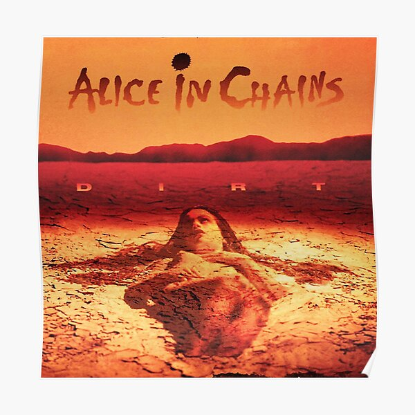 Alice in Chains Dirt Anniversary 90art Poster