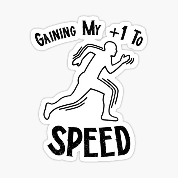 Gaining My +1 Speed Sticker