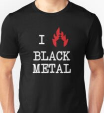 I Love Black Metal T-Shirt