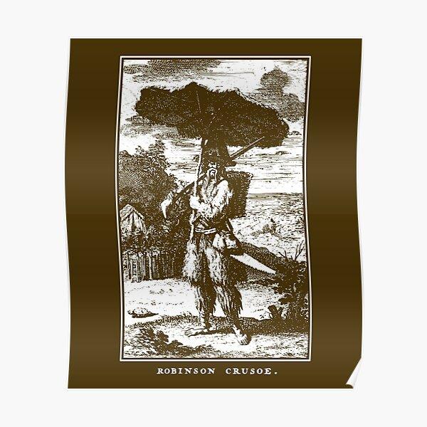 Robinson Crusoe Survival Adventure Daniel Defoe Survivalism  Poster