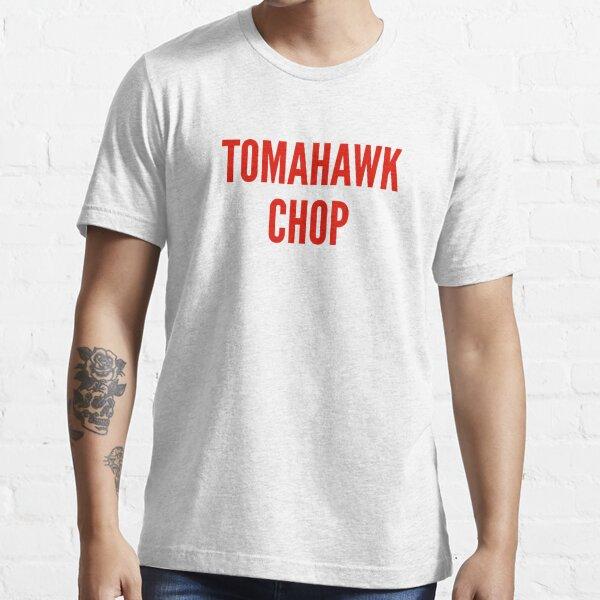 Tomahawk Chop Essential T-Shirt