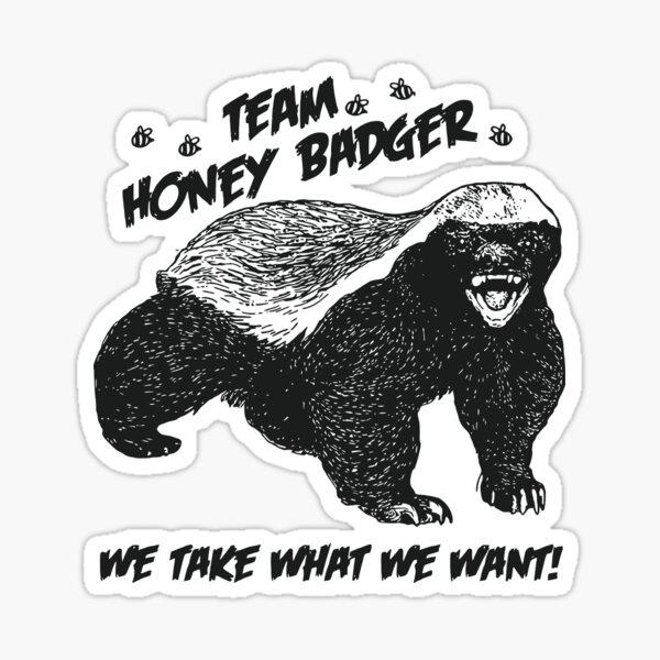 Team Honey Badger Sticker