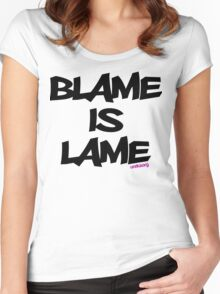 BLAME IS LAME! Women's Fitted Scoop T-Shirt