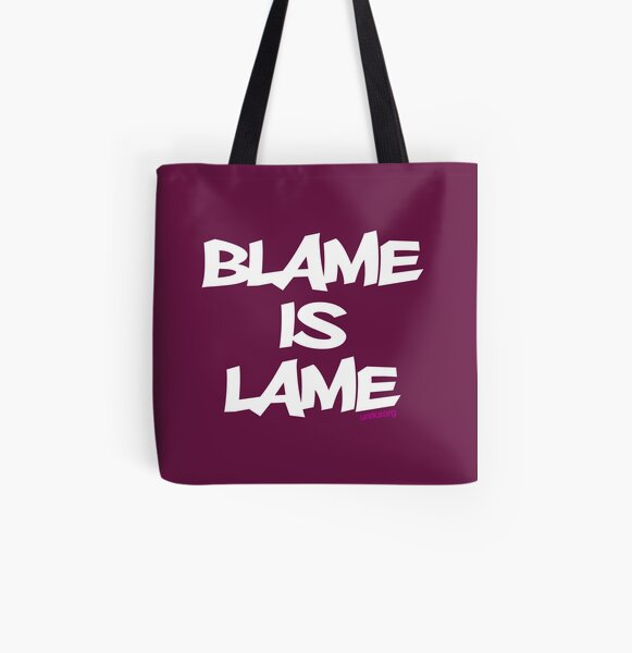 BLAME IS LAME! (white) All Over Print Tote Bag