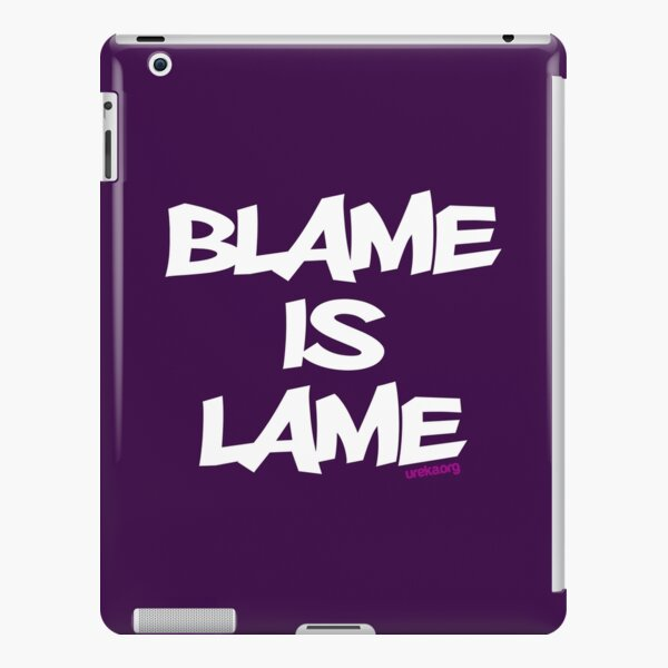 BLAME IS LAME! (white) iPad Snap Case