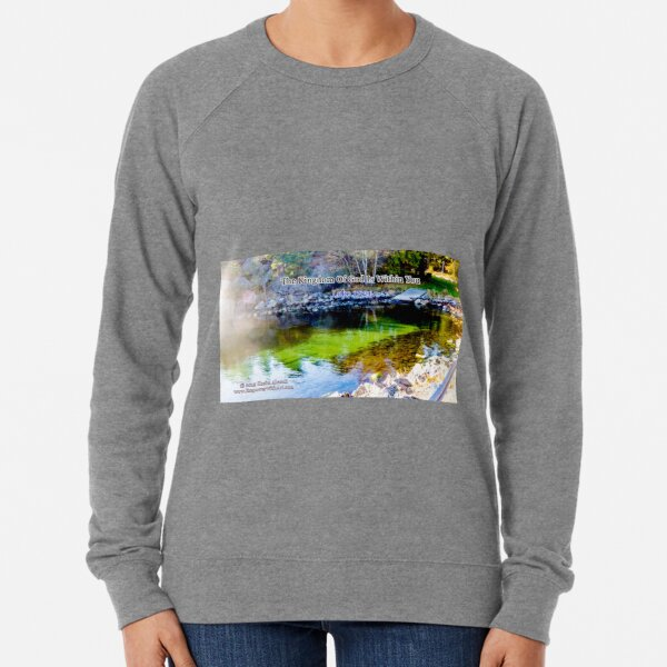 The Kingdom of God Lightweight Sweatshirt