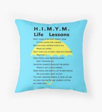 HIMYM Life Lessons Throw Pillow