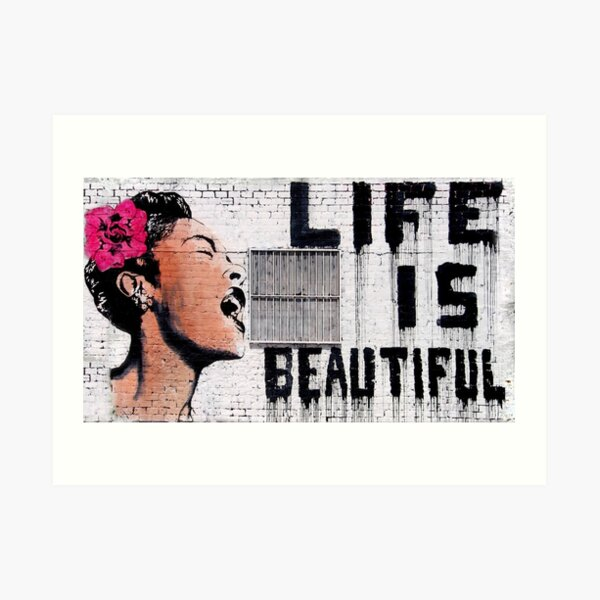 Life Is Beautiful by Banksy Art Print