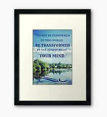 Transformation Bible Verse Romans 12:2 Framed Print