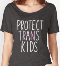 protect trans kids Women's Relaxed Fit T-Shirt