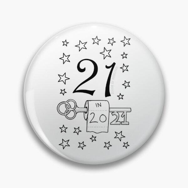 21st birthday badge button pin 21 year old born in 1999 twenty-first birthday
