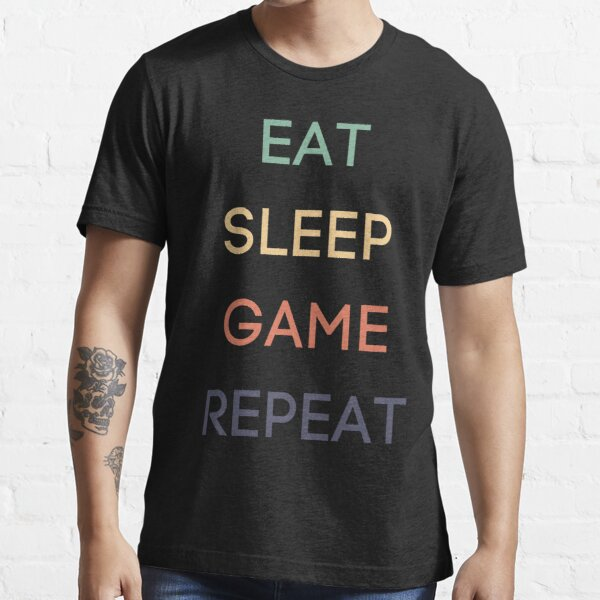 Eat Sleep Game Repeat Essential T-Shirt