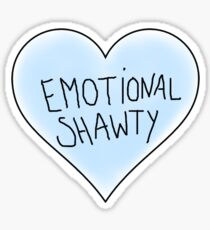 Emotional Shawty Sticker