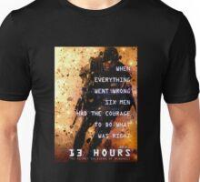 13 hours: the secret soldiers of benghazi Unisex T-Shirt