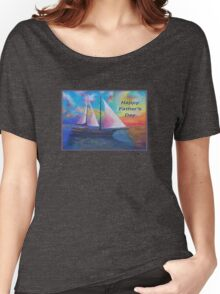 Happy Father's Day (Bodrum Gulet Cruise) Women's Relaxed Fit T-Shirt