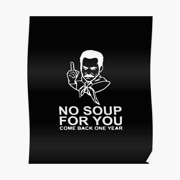 No Soup For You Jerry Kramer George Elaine 90/'s Badges /& Magnets SOUP NAZI