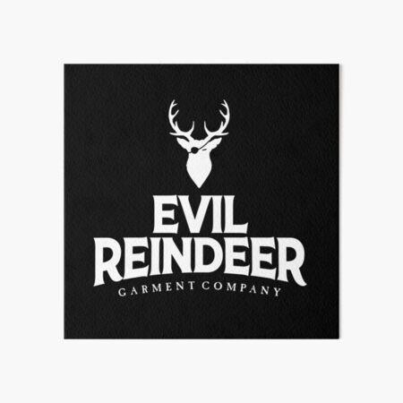 Evil Reindeer Garment Company Art Board Print