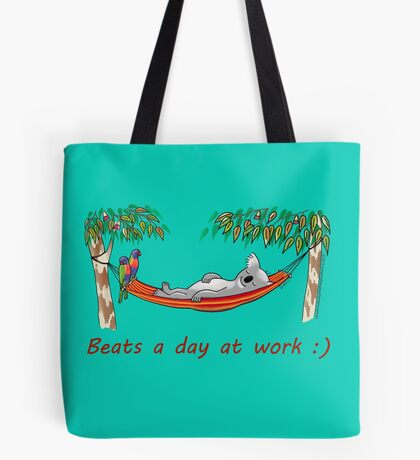 Hammock Sleeping Koala - Beats a day at work Tote Bag