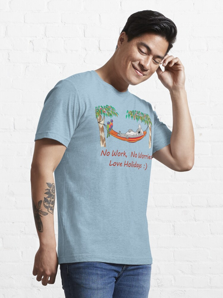 Alternate view of Hammock Sleeping Koala - No work, no worries Essential T-Shirt