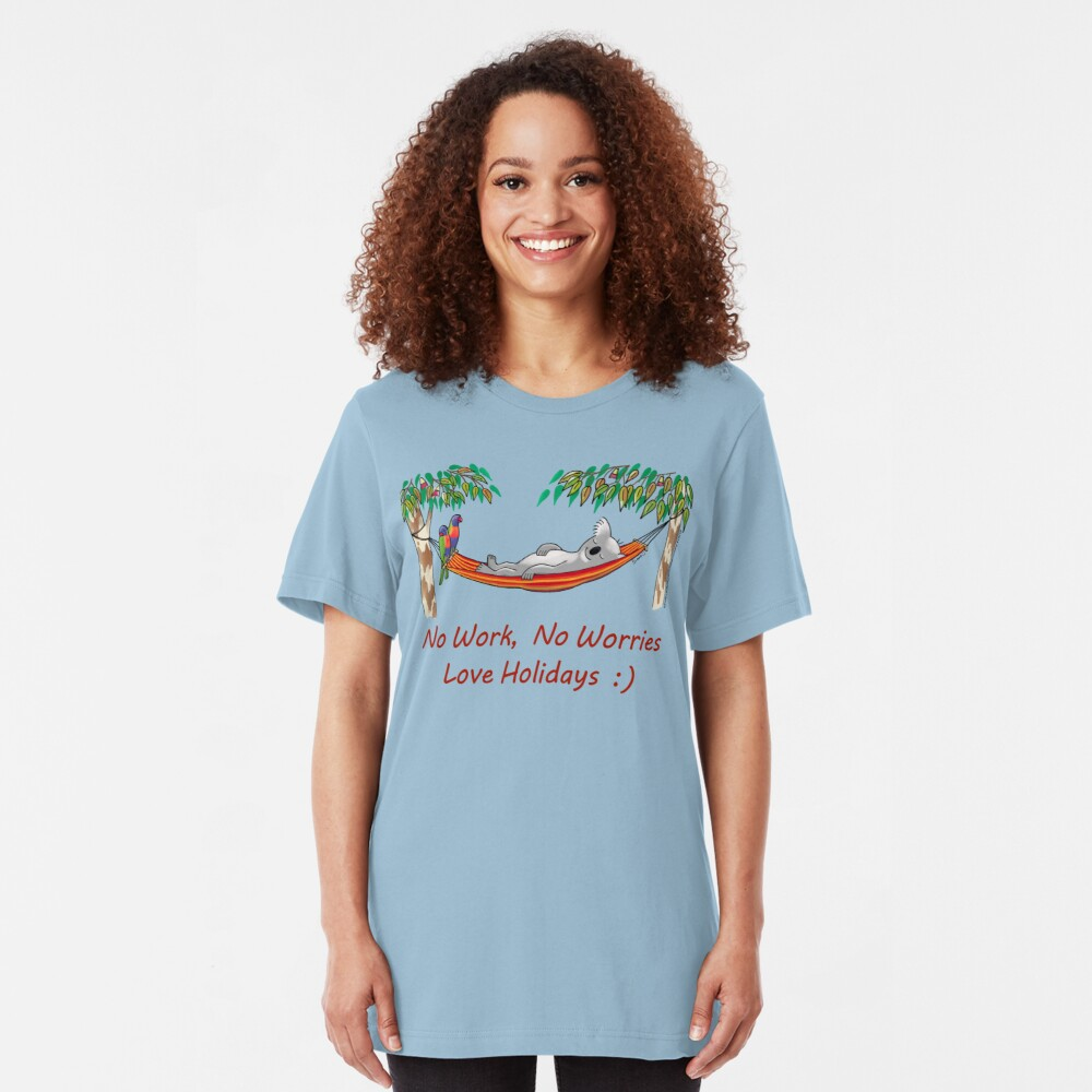 Hammock Sleeping Koala - No work, no worries Slim Fit T-Shirt