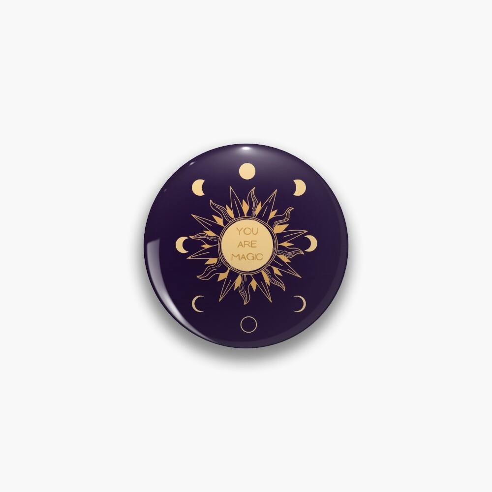 You Are Magic Pin