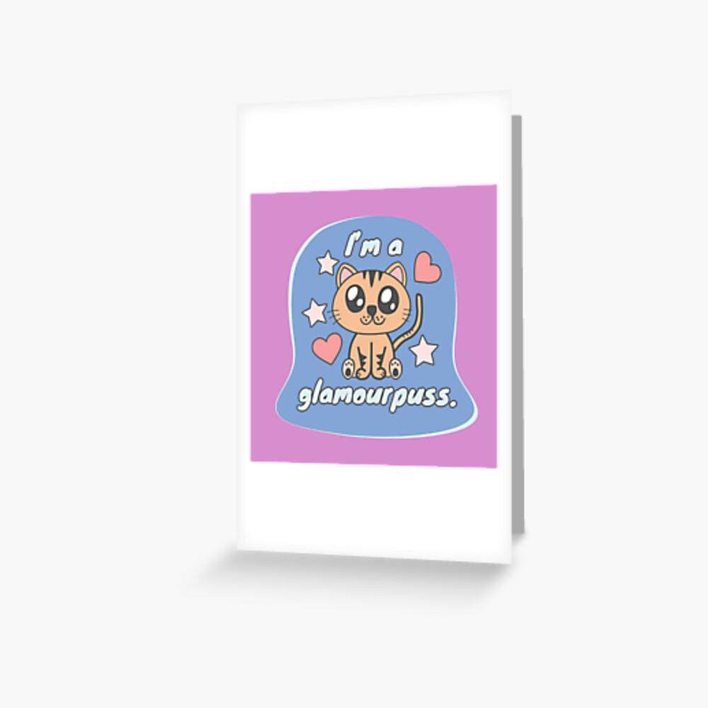Glamourpuss Greeting Card