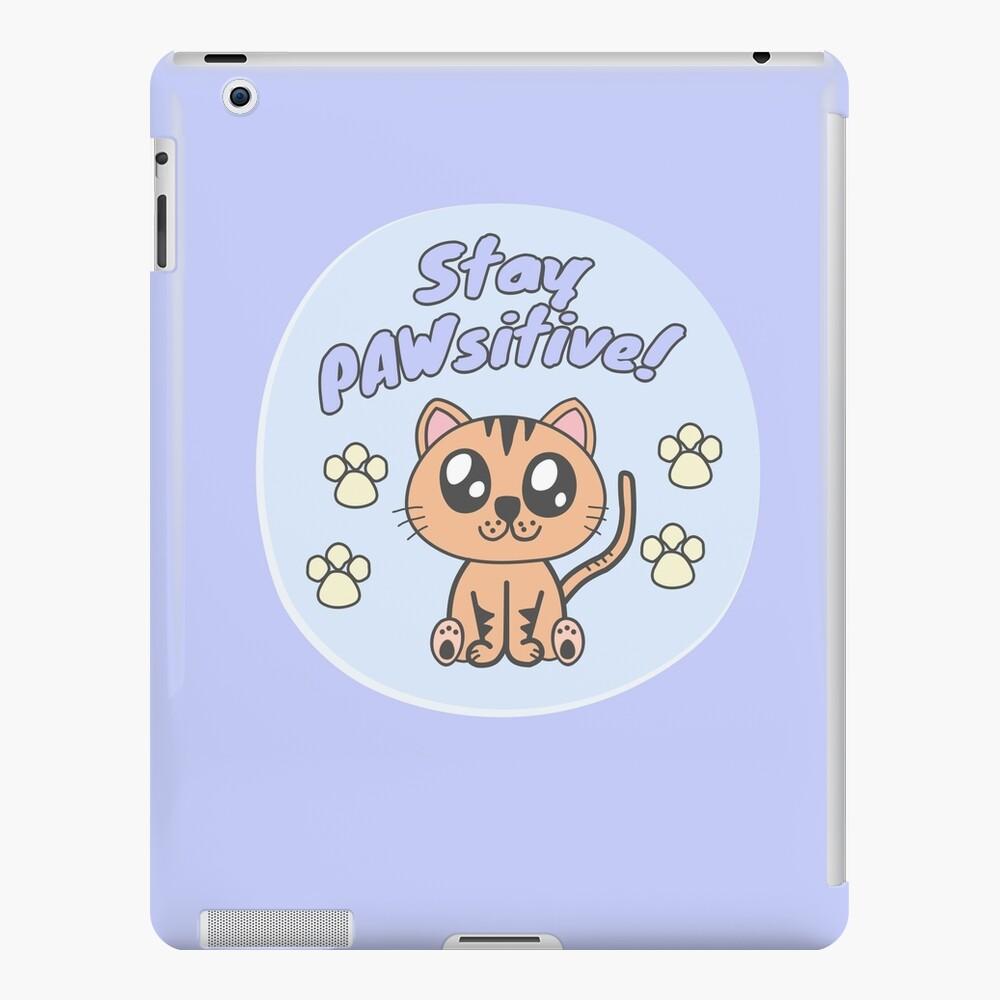 Stay positive iPad Case & Skin