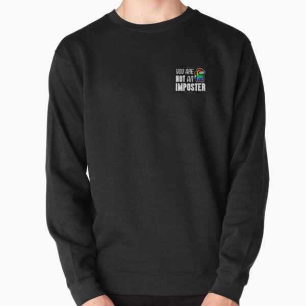 Not an Imposter Pride  Pullover Sweatshirt