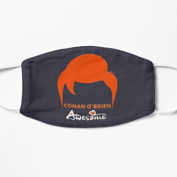 Conan O'Brien awesome Flat Mask