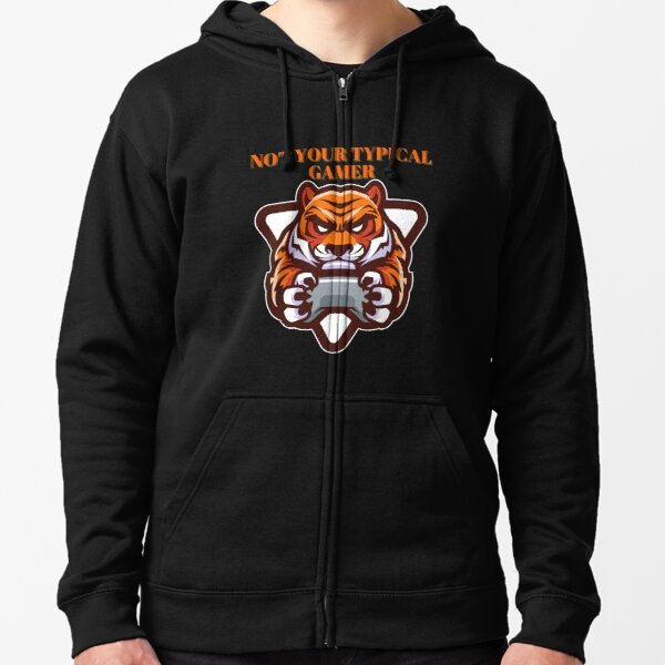 Not Your TYPICAL GAMER Tiger Design Zipped Hoodie