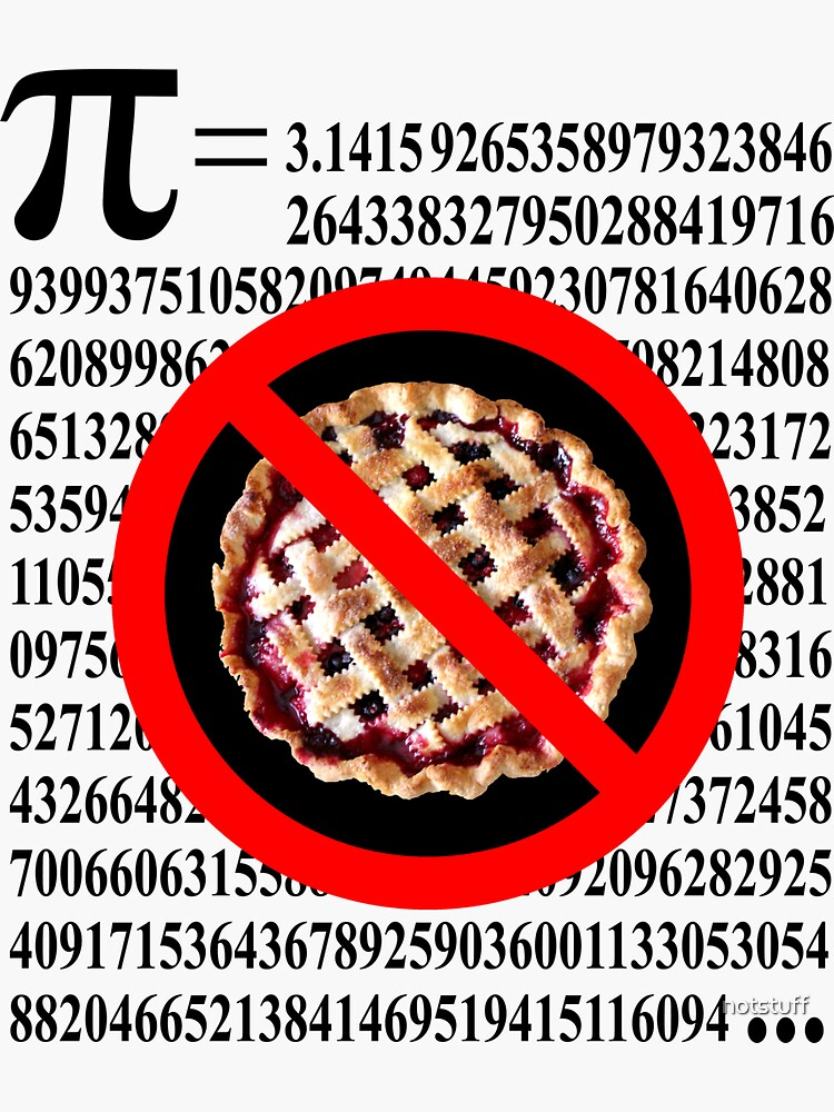 Pie is not Pi - Food for thought by notstuff
