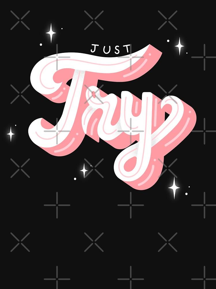 JUST TRY by xxzbat