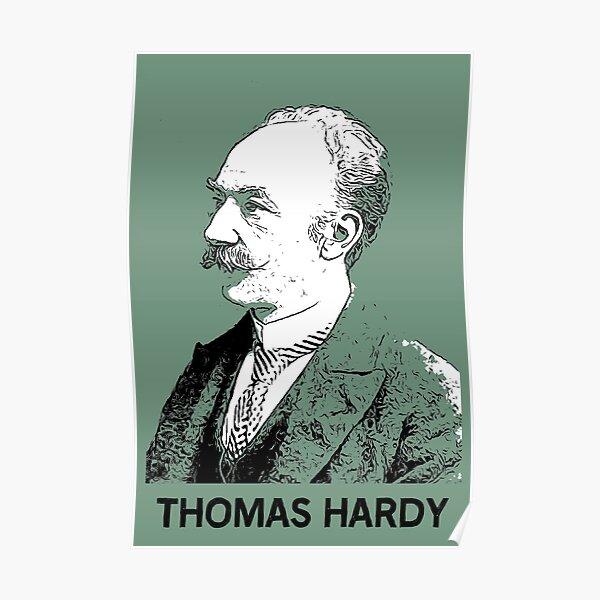 Thomas Hardy Liturature - Thomas Hardy Author - Thomas Hardy Writer -Thomas Hardy Fans - British  Poster