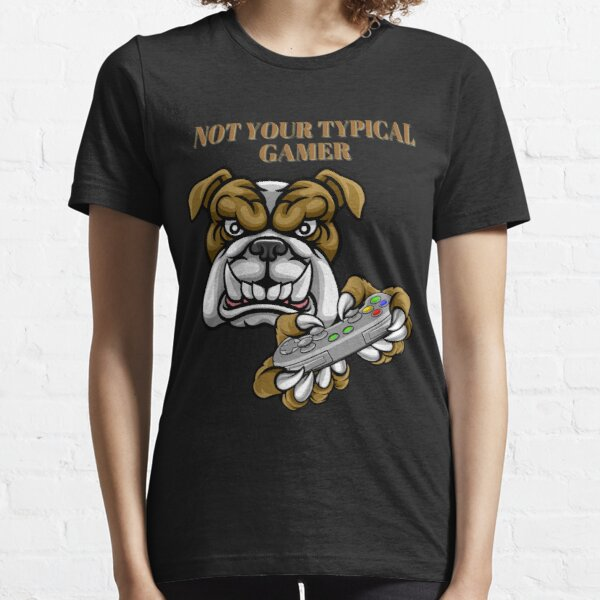 Not Your TYPICAL GAMER Dog Design Essential T-Shirt