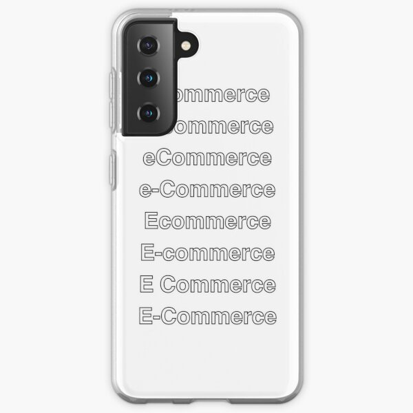 How do you spell e-commerce? Samsung Galaxy Soft Case