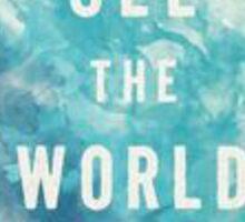 'See the world' globe Sticker
