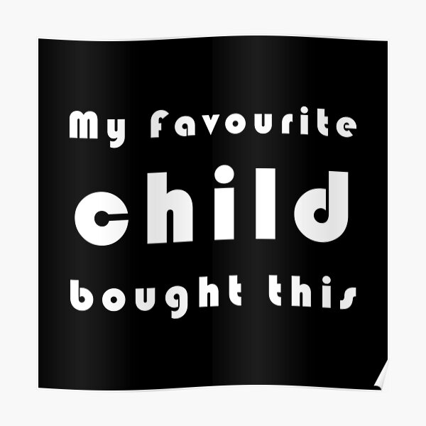 My Favourite Child Poster