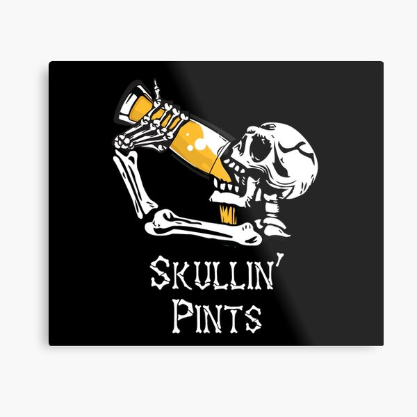 Skullin' Pints Metal Print