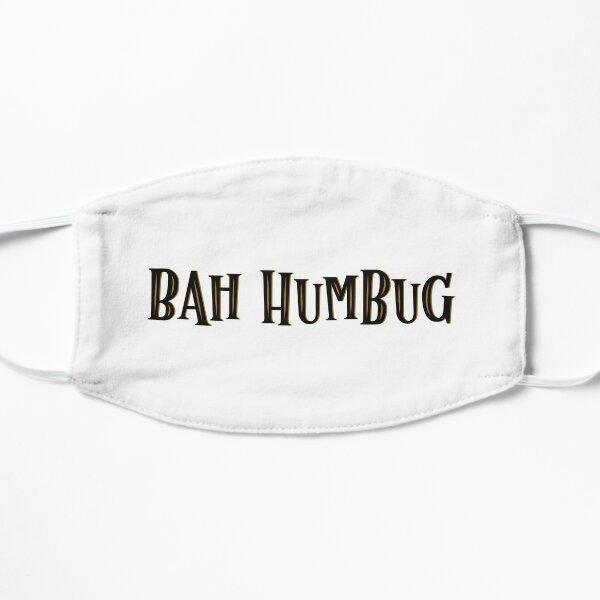 Bah Humbug Lettering Flat Mask