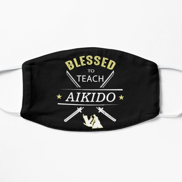 Blessed to Teach Aikido  Flat Mask